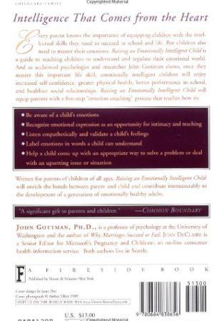 Raising An Emotionally Intelligent Child The Heart of Parenting 培养高情商的孩子:让孩子受益一生的情绪管理法