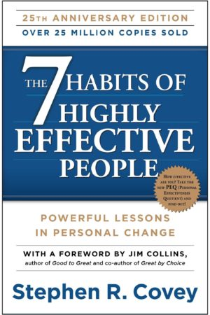 The 7 Habits of Highly Effective People: Powerful Lessons in Personal Change 高效能人士的七个习惯