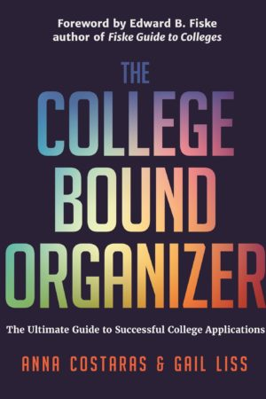 The College Bound Organizer: The Ultimate Guide to Successful College Applications 学院组织者:成功申请大学的终极指南