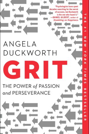 Grit: The Power of Passion and Perseverance 坚毅:释放激情与坚持的力量