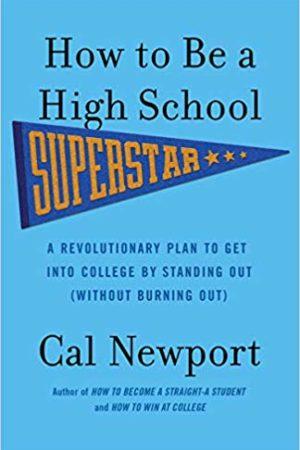 How to Be a High School Superstar 如何考进世界顶尖名校:一流大学顶尖学生的成功经验