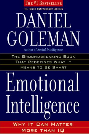 Emotional Intelligence: Why It Can Matter More Than IQ 情商:为什么情商比智商更重要