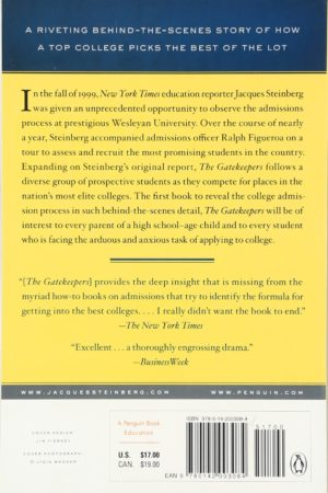 The Gatekeepers: Inside the Admissions Process of a Premier College 把关者
