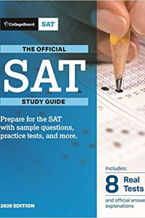 Official SAT Study Guide 2020 Edition (Official Study Guide For the New SAT)